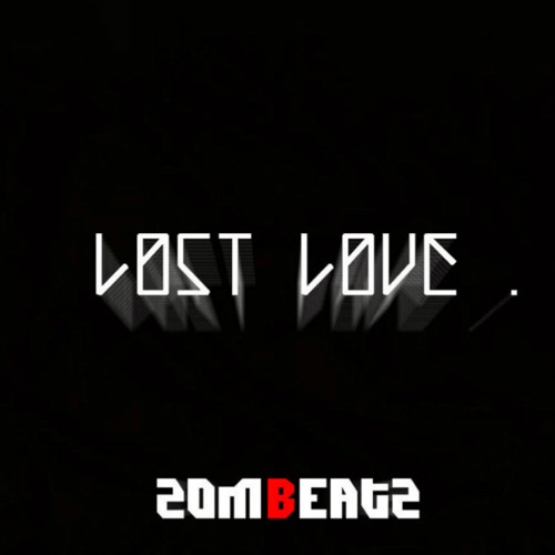 Lost love(Original Dub-step mix)
