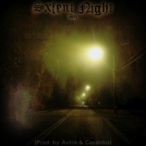ANJ - Sxlent Night (Prod. by Astro & Cordoba)