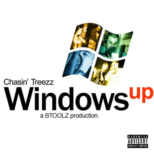 Chasin' Treezz- Windows Up