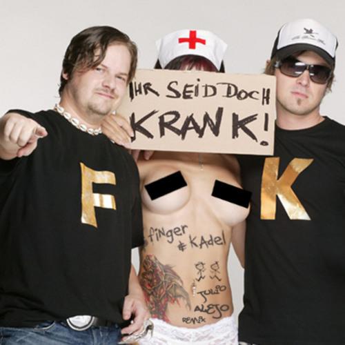 Finger & Kadel - Ihr Seid Doch Krank (Julio ALEJO Remix) DEMO