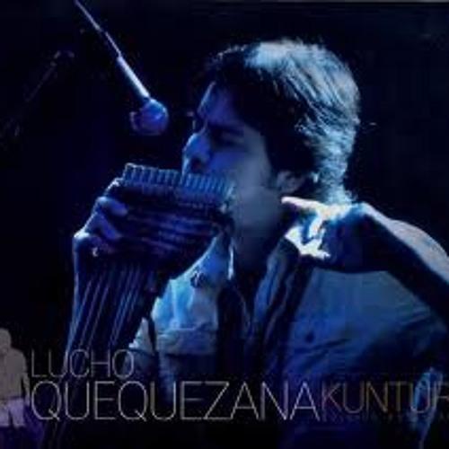 Lucho Quequezana   Kuntur