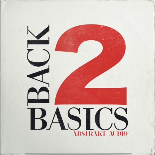 Abstrakt Audio - Back 2 Basics