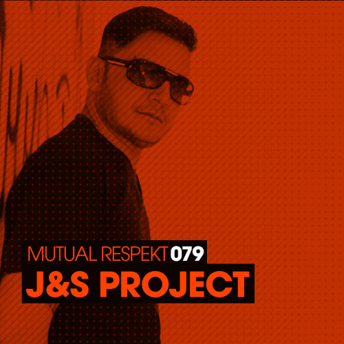 Mutual Respekt 079 with J&S Project