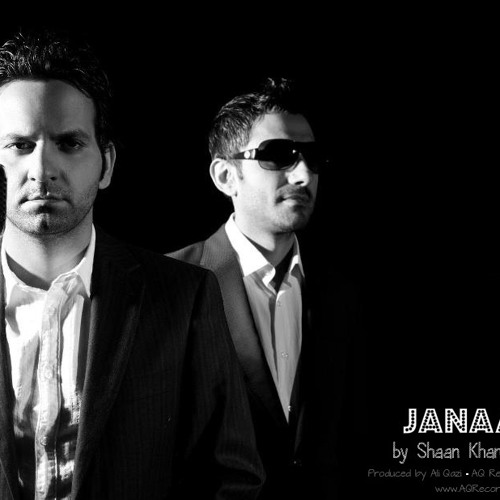 "Janaan ""جـــا نـــــــا ن"" by AQ & Shaan Khan"