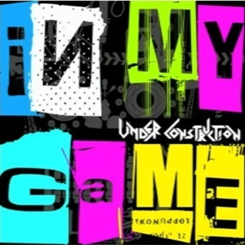 Under Construction - In My Game (Hanur Remix)