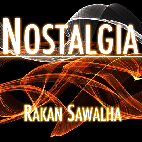 Rakan Sawalha - Nostalgia (Preview)