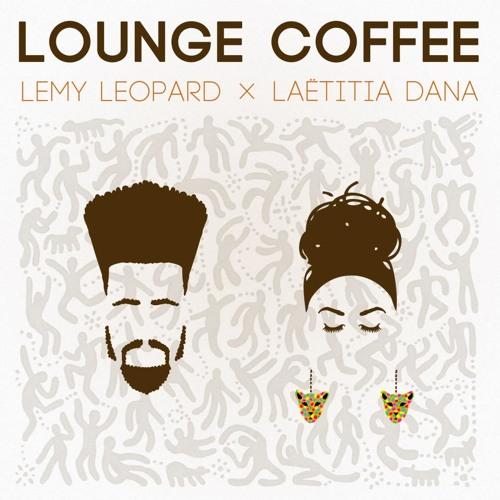 LOUNGE COFFEE (Lemy Leopard x Laëtitia Dana) - Deep In It