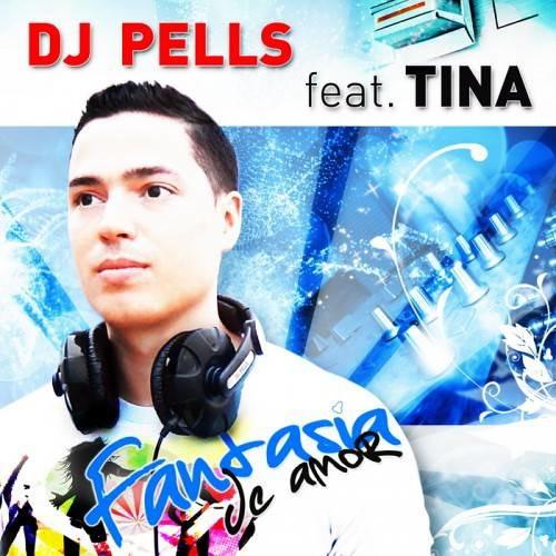 DJ Pells feat. Tina - Fantasia de amor TBM DJ remix