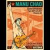Manu Chao - CLANDESTINO in Arizona