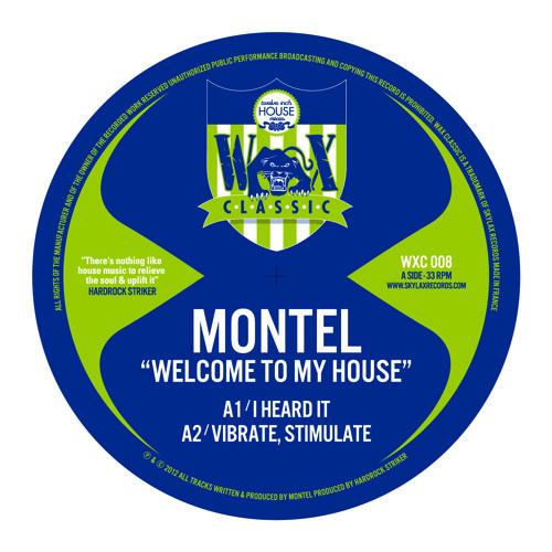 """WAX CLASSIC 8 - A1.Montel """"I heard it"""""""