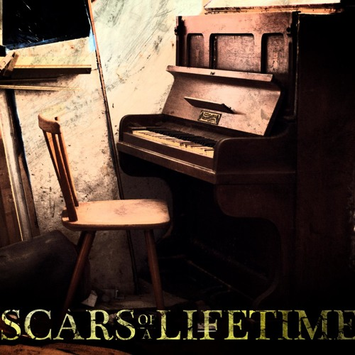 Scars of a Lifetime - Same old shit