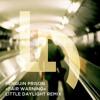 Penguin Prison - Fair Warning (Little Daylight Remix)