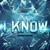 I Know [Aware Remix] • Prod. The Watchmen