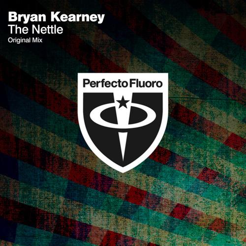 Bryan Kearney - The Nettle (Original Mix)