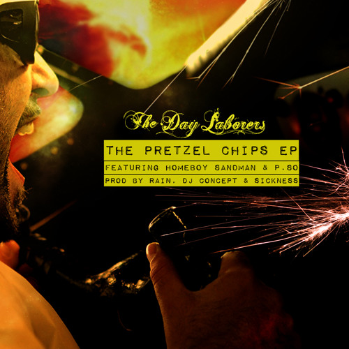 The Day Laborers - Pretzel Chips (DJ Concept Remix) f. Homeboy Sandman & P. So