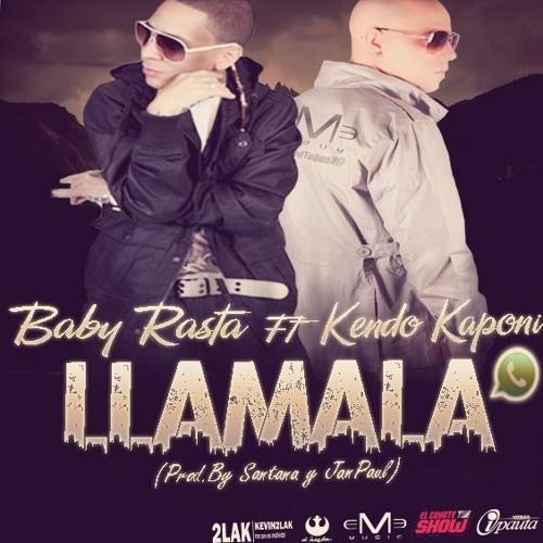 Kendo Kaponi ft. Baby Rasta - Llamala (Dj Leo Extreme Dembow Remix)