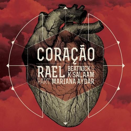 "RAEL - ""Coração"" part. Mariana Aydar"