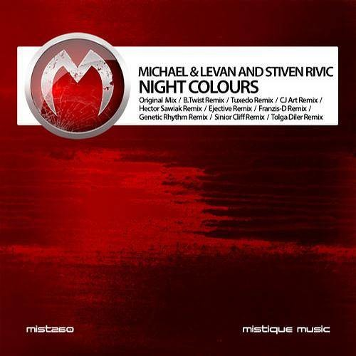 Michael & Levan and Stiven Rivic - Night Colours (Genetic Rhythm Remix) Clip