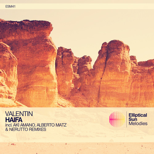 Valentin - Haifa (Original Mix) [ESM041]