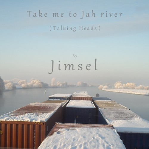 TAKE ME TO THE RIVER         ( Talking Heads )    Coverhouse *****
