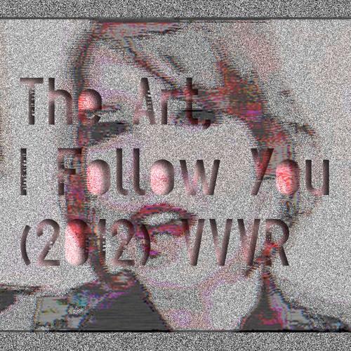 02 The Art, I Follow You Ethics