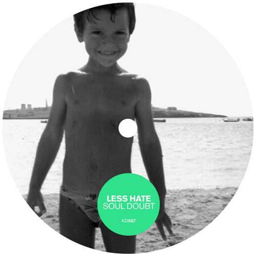 Less Hate - Soul Doubt / Polychrom [Kindisch] - Teaser