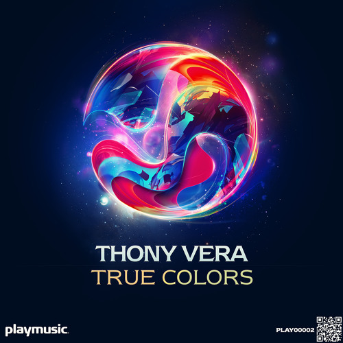 Thony Vera - True Colors (Melody Mix)