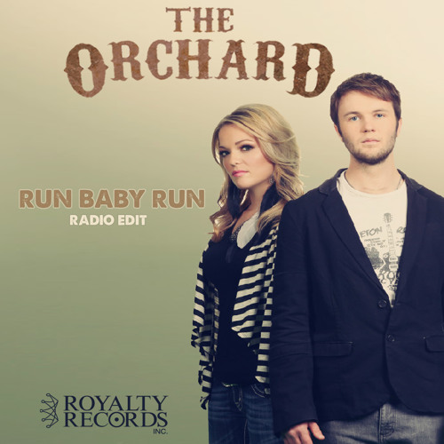 The Orchard - Run Baby Run (RADIO EDIT)