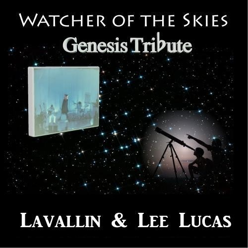 Lavallin & Lee Lucas ~ Watcher of the Skies (Genesis Tribute)
