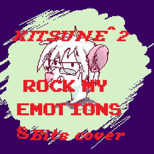 Kitsune^2 - Rock My Emotions 8bits cover v.1