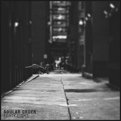 Soular Order - Forty Eight