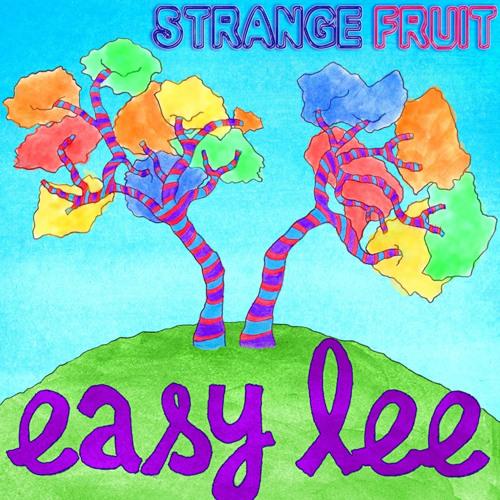 Strange Fruit - Easy Lee (Arlington Place rmx)