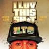 August Alsina - I Luv This Shit ft. Trinidad James
