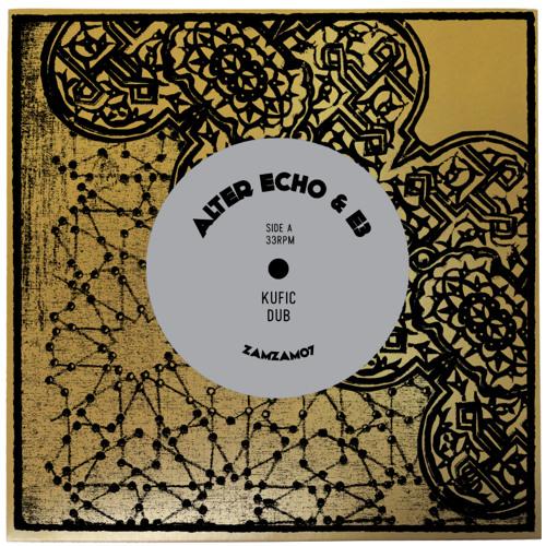 """Alter Echo & E3 """"Dub Is Not Easy"""" ZamZam 07 B Side (edit)"""