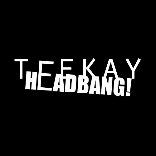 Teekay - HEADBANG! (Teaser)