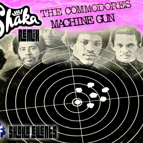 Commodores - Machine Gun (Shaka 2013 ReFunk)