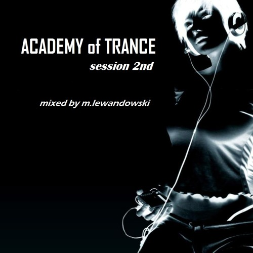 M.Lewandowski - ACADEMY of TRANCE session 2nd - January '13