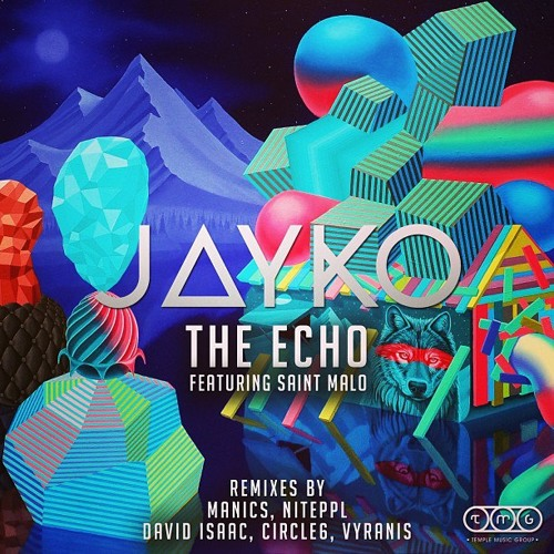 J∆YKO - The Echo (VYRANIS Remix) [Feb. 5th Temple Music Group]