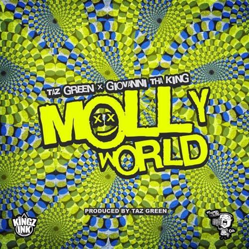 Taz Green X Giovanni Tha King - Molly World