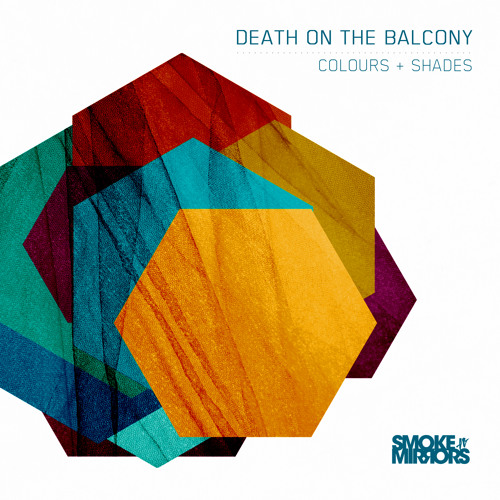 Death on the Balcony - The Colour That You Bring To Me [Preview]