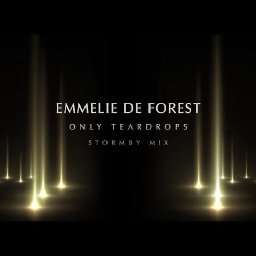 Emmelie De Forest - Only Teardrops (Stormby Mix)