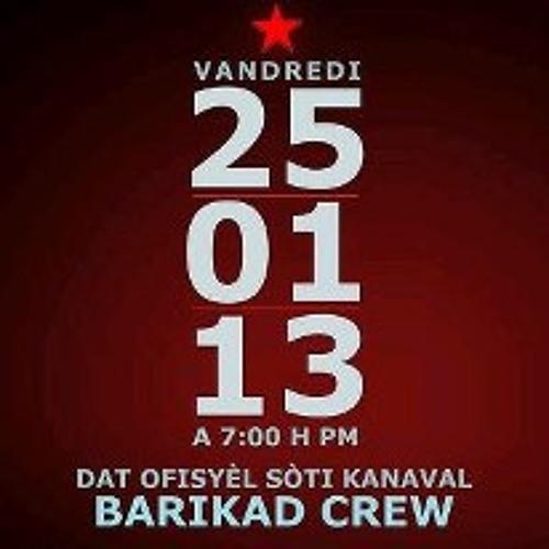 Barikad Crew - Tòf Kanaval 2013