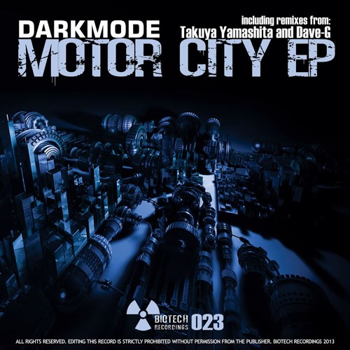 Darkmode: Underworld(Dave-G remix)(Biotech Recordings)