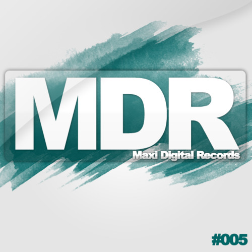 Maxi DJ - Sunrise (Original Mix) MDR#005 OUT NOW ON BEATPORT