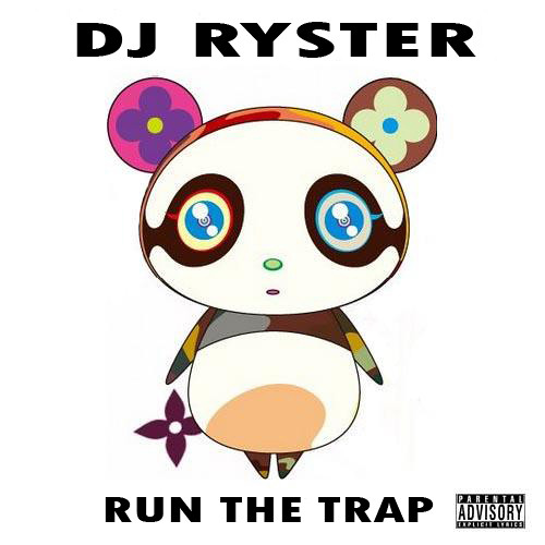 Ryster - Run The Trap (2013)
