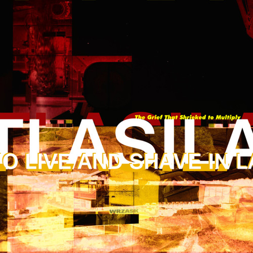 TLASILA (Disc Two Preview Mix)
