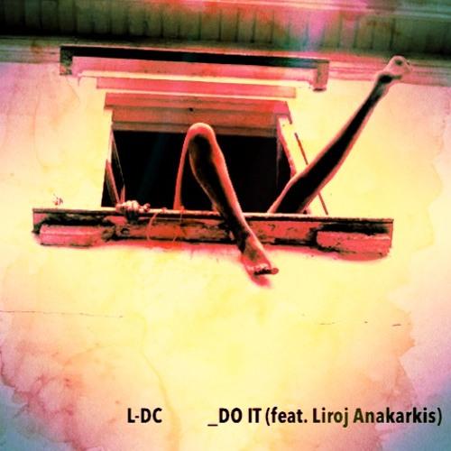 _DOIT (featuring Liroj Anakarkis)