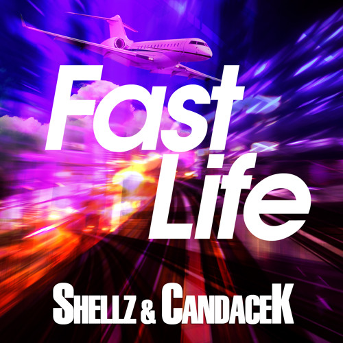Fast Life (Beat by Vans Beats) - Shellz & CandaceK