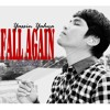 Fall Again (The Nakalimutan Ang Kulot Version) - Originally by Glenn Lewis