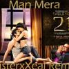 Table No 21 - Man Mera (MisterxXeal Remix)